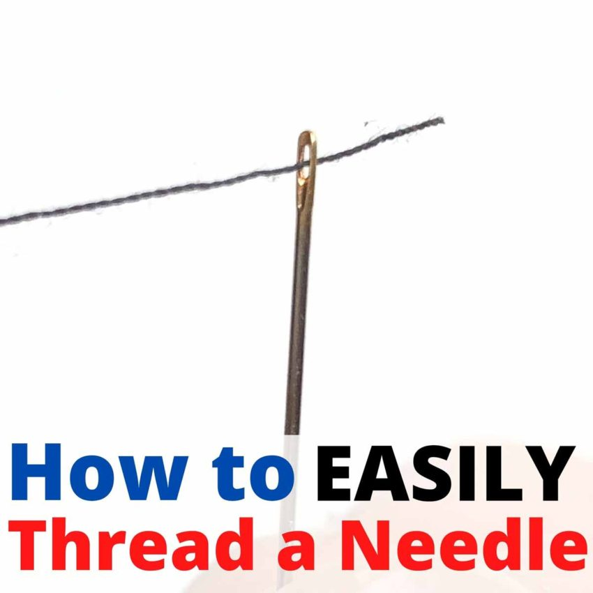 How to Easily Thread a Needle Featured Image