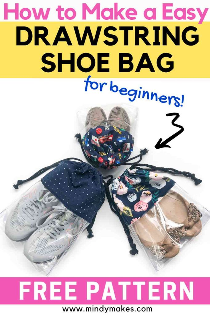 """How to make a clear drawstring shoe bag Pinterest image with text """"How to Make a Easy Drawstring Shoe Bag for beginners!"""""""