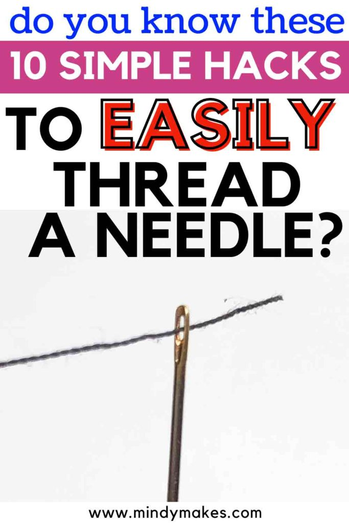 How to Easily Thread a Sewing Needle. 10 Trips and tips
